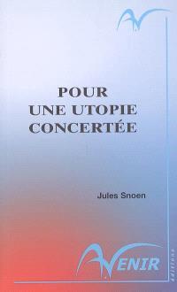 Pour une utopie concertée