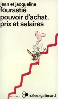 Pouvoir d'achat, prix et salaires