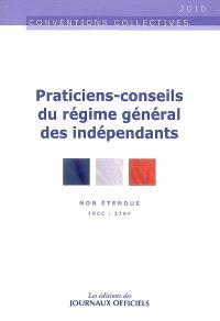 Praticiens, conseils du régime général des indépendants : non étendue : IDCC 2797