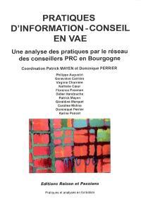 Pratiques d'information-conseil en VAE : une analyse des pratiques par le réseau des conseillers PRC en Bourgogne