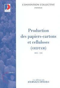 Production des papiers-cartons et de celluloses, OEDTAM : convention collective nationale du 20 janvier 1988 (étendue au 6 mars 1989) : IDCC 1492