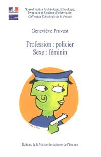 Profession policier, sexe féminin