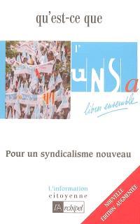 Qu'est-ce que l'UNSA ? : pour un syndicalisme nouveau