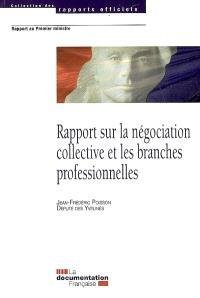 Rapport sur la négociation collective et les branches professionnelles : rapport au Premier ministre