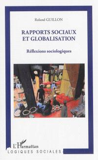 Rapports sociaux et globalisation : réflexions sociologiques