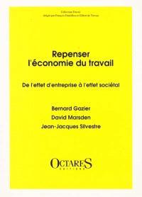 Repenser l'économie du travail : de l'effet d'entreprise à l'effet sociétal