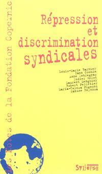 Répression et discrimination syndicales