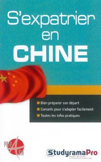 S'expatrier en Chine : bien préparer son départ, conseils pour s'adapter facilement, toutes les infos pratiques