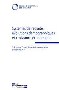 Systèmes de retraite, évolutions démographiques et croissance économique