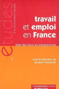 Travail et emploi en France : état des lieux et perspectives