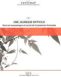 Une jeunesse difficile : portrait économique et social de la jeunesse française