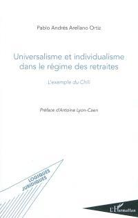 Universalisme et individualisme dans le régime des retraites : l'exemple du Chili