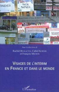 Visages de l'intérim en France et dans le monde