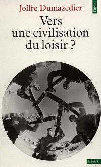Vers une civilisation du loisir