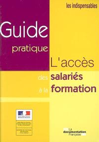 L'accès des salariés à la formation : guide pratique