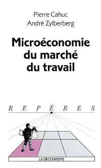 La microéconomie du marché du travail