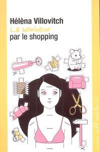 Le bonheur par le shopping