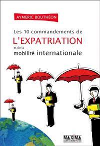 Les 10 commandements de l'expatriation et de la mobilité internationale