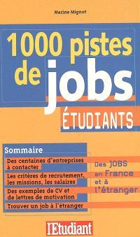 1000 pistes de jobs étudiants
