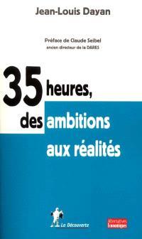 35 heures, des ambitions aux réalités
