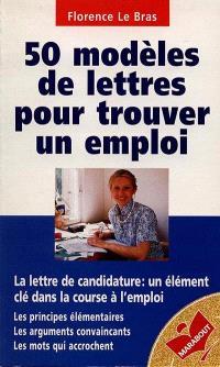 50 modèles de lettres pour trouver un emploi