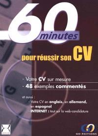 60 minutes pour réussir son CV