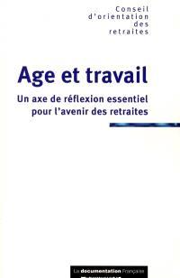 Age et travail : un axe de réflexion essentiel pour l'avenir des retraites