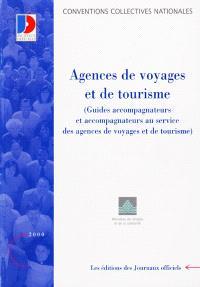 Agences de voyages et de tourisme : guides accompagnateurs et accompagnateurs au service des agences de voyages et de tourisme