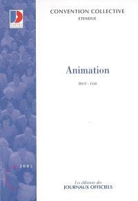 Animation (IDCC 1518) : convention collective nationale du 28 juin 1988 étendue par arrêté du 10 janvier 1989