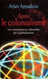 Après le colonialisme : les conséquences culturelles de la globalisation