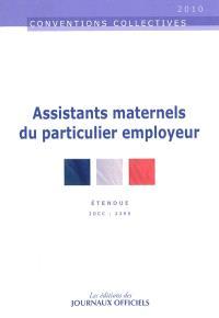 Assistants maternels du particulier employeur : convention collective nationale du 1er juillet 2004 étendue par arrêté du 17 décembre 2004 : IDCC 2395