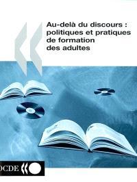 Au-delà du discours : politiques et pratiques de formation des adultes