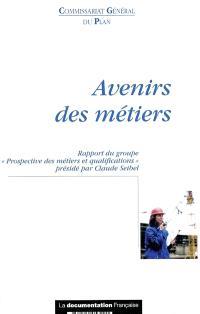 Avenirs des métiers : novembre 2002
