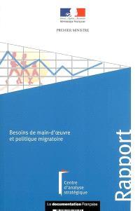 Besoins de main-d'oeuvre et politique migratoire : rapport au Premier ministre