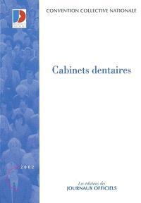 Cabinets dentaires : convention collective nationale du 17 janvier 1992, étendue par arrêté du 2 avril 1992