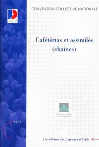 Cafétérias et assimilés (chaînes)