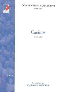 Casinos : convention collective nationale du 29 mars 2002 (étendue par arrêté du 2 avril 2003)