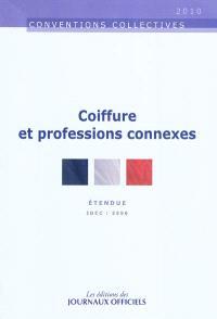 Coiffure et professions connexes : convention collective nationale du 10 juillet 2006 (étendue par arrêté du 3 avril 2007) : IDCC 2596