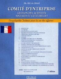 Comités d'entreprise : gestion des activités sociales et culturelles