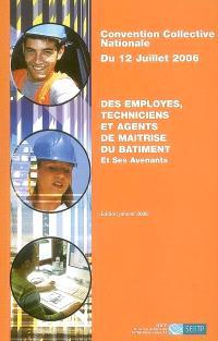 Convention collective nationale du 12 juillet 2006 des employés, techniciens et agents de maîtrise du bâtiment et ses avenants