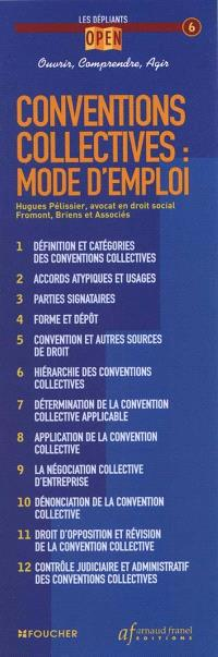 Conventions collectives, mode d'emploi