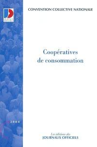 Coopératives de consommation : convention collective nationale du 30 avril 1956, mise à jour par avenant du 9 février 2001