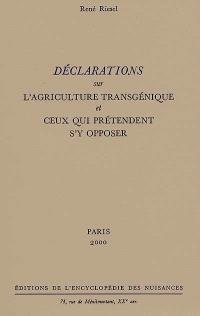 Déclarations sur l'agriculture transgénique et ceux qui prétendent s'y opposer
