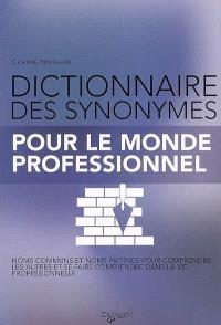 Dictionnaire des synonymes pour le monde professionnel