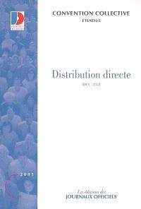 Distribution directe : convention collective nationale du 9 février 2004 (étendue par arrêté du 16 juillet 2004) : IDCC 2372