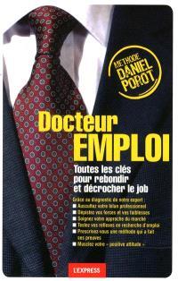 Docteur emploi : toutes les clés pour rebondir et décrocher le job