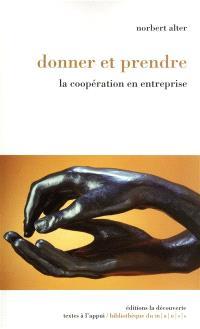 Donner et prendre : la coopération en entreprise