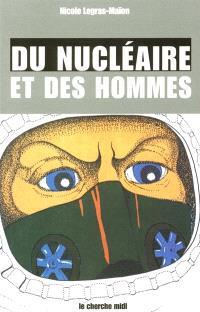 Du nucléaire et des hommes