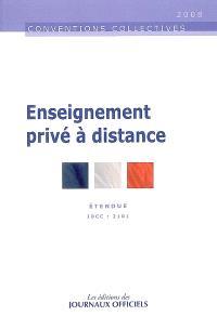 Enseignement privé à distance : convention collective nationale du 21 juin 1999 (étendue par arrêté du 5 juillet 2000)