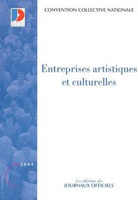 Entreprises artistiques et culturelles : convention collective nationale du 1er janvier 1984 étendue par arrêté du 4 janvier 1994